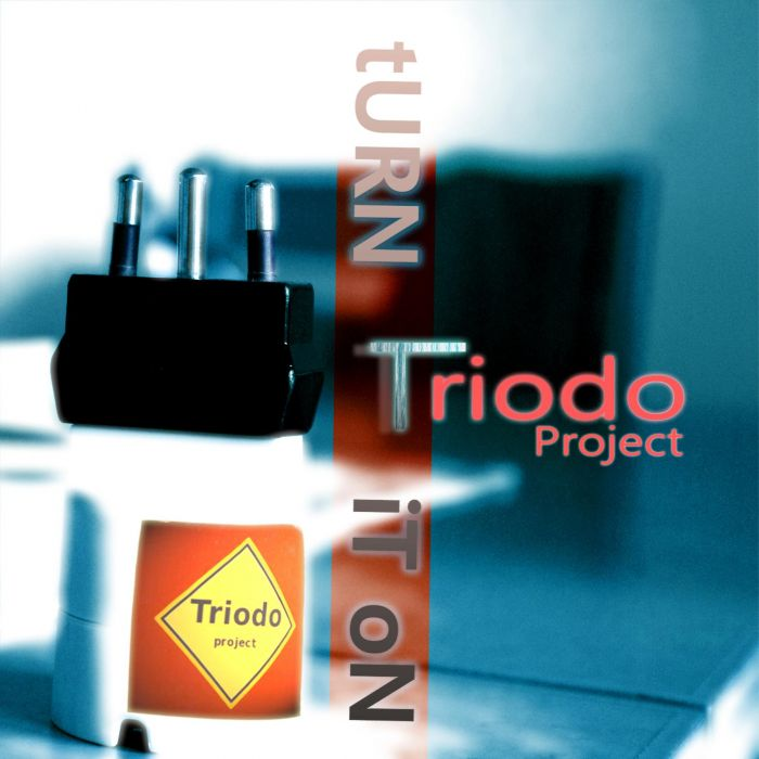 tURN iT oN - Triodo Project