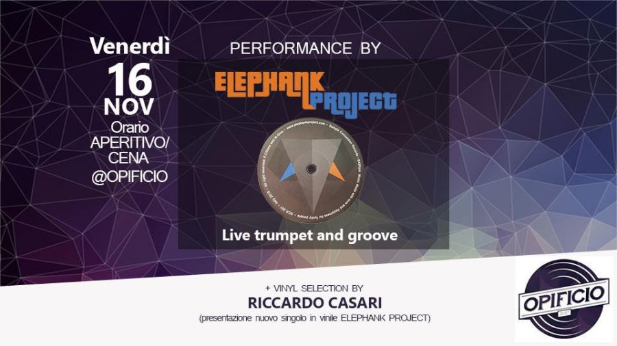 Elephank Project live @ Opificio Novara