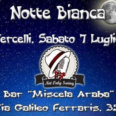 "Notte Bianca in Vercelli with ""Not Only Swing"""